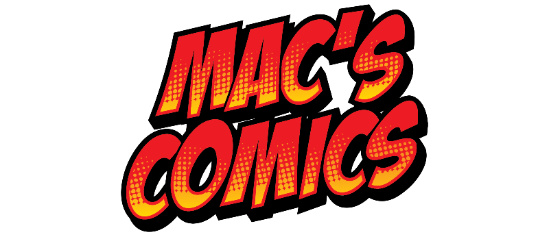 Mac's Comics & Collectibles  - Mackay Queensland Australia - Comic Shop