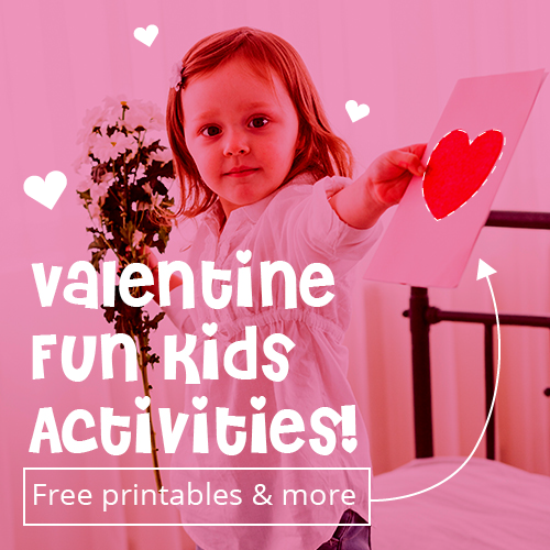Fun Valentine Kids Activities! Free Printables & More