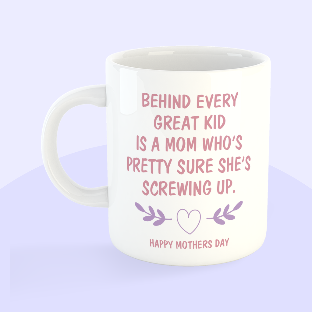 Mug - Behind Every Great Kid Is A Mom