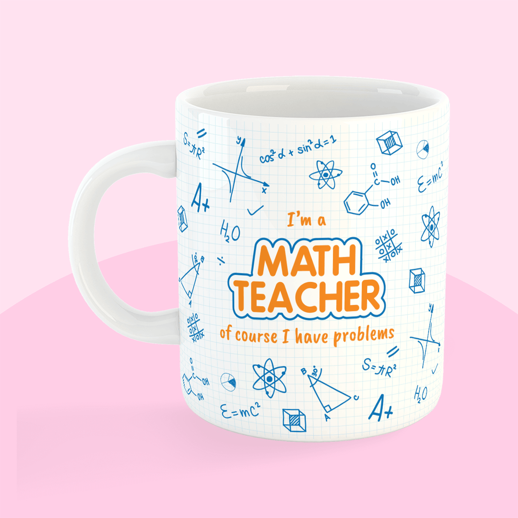 Mug - Maths Teacher Problems