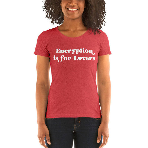 Encryption is for Lovers Feminine T-shirt