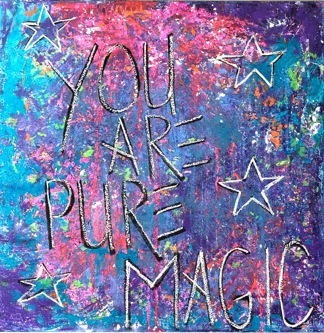 You Are Pure Magic