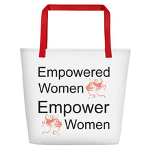 "Load image into Gallery viewer, ""Empowered Women Empower Women"" Beach Bag"
