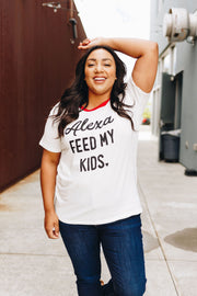 Alexa Feed My Kids Graphic Tee