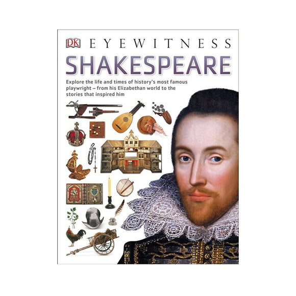 Eyewitness Shakespeare by Peter Chrisp, illustrated by Steve Teague