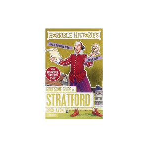 Horrible Histories Stratford-upon-Avon by Terry Deary, illustrated by Mike Phillips