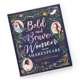 Bold and Brave Women from Shakespeare illustrated by Becca Stadtlander