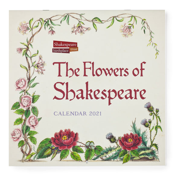 The Flowers of Shakespeare 2021 Calendar
