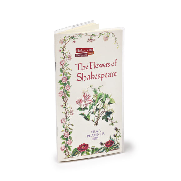 The Flowers of Shakespeare 2021 Planner