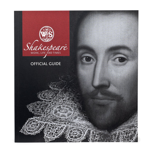 Shakespeare Work, Life & Times: The Official Guide