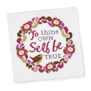 'To Thine own Self Be True' Cross Stitch