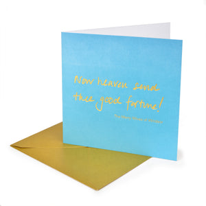 Greetings Card 'Now heaven send thee'