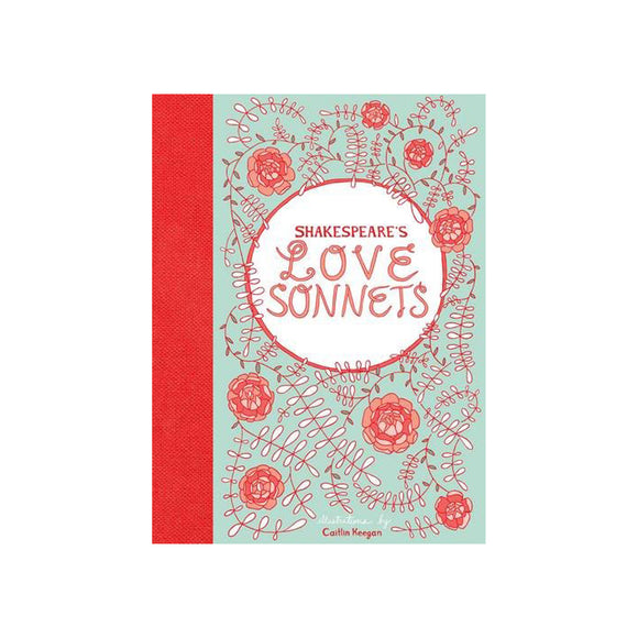 Shakespeare's Love Sonnets illustrated by Caitlin Keegan
