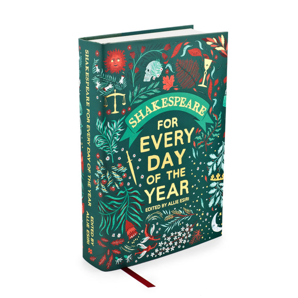 Shakespeare for Every Day of the Year edited by Allie Esiri