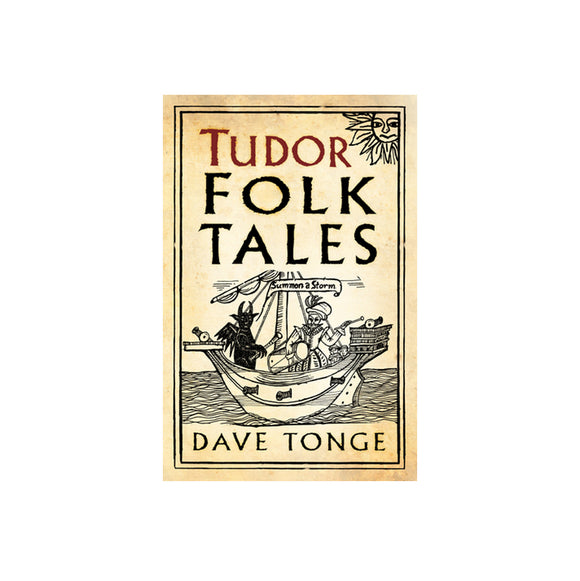 Tudor Folk Tales by Dave Tonge