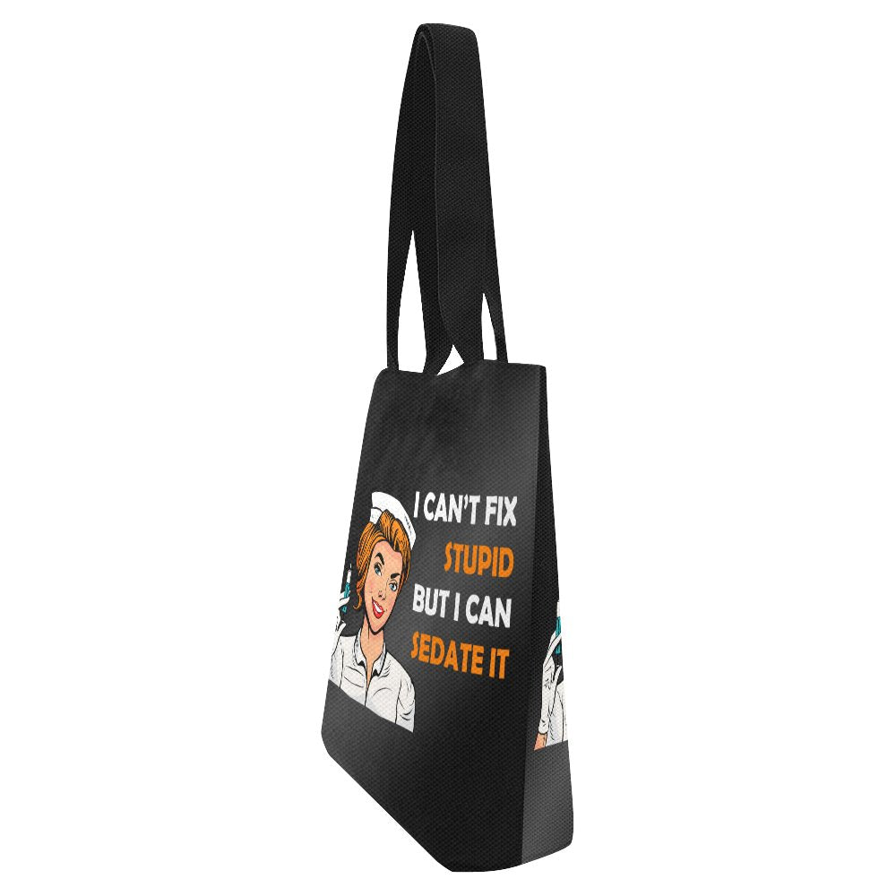 I can't fix stupid, but i can sedate it, Tote Tote bags