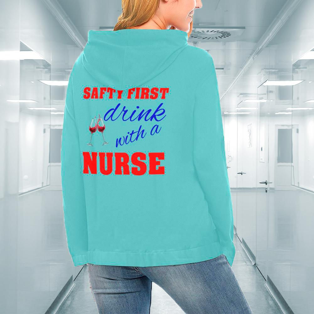 Safty first drink with a nurse Women's All Over Print Hoodie (USA Size) (Model H13) Women's All Over Print Hoodie (USA Size) (Model H13)
