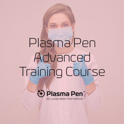Plasma Pen (Advanced) Training