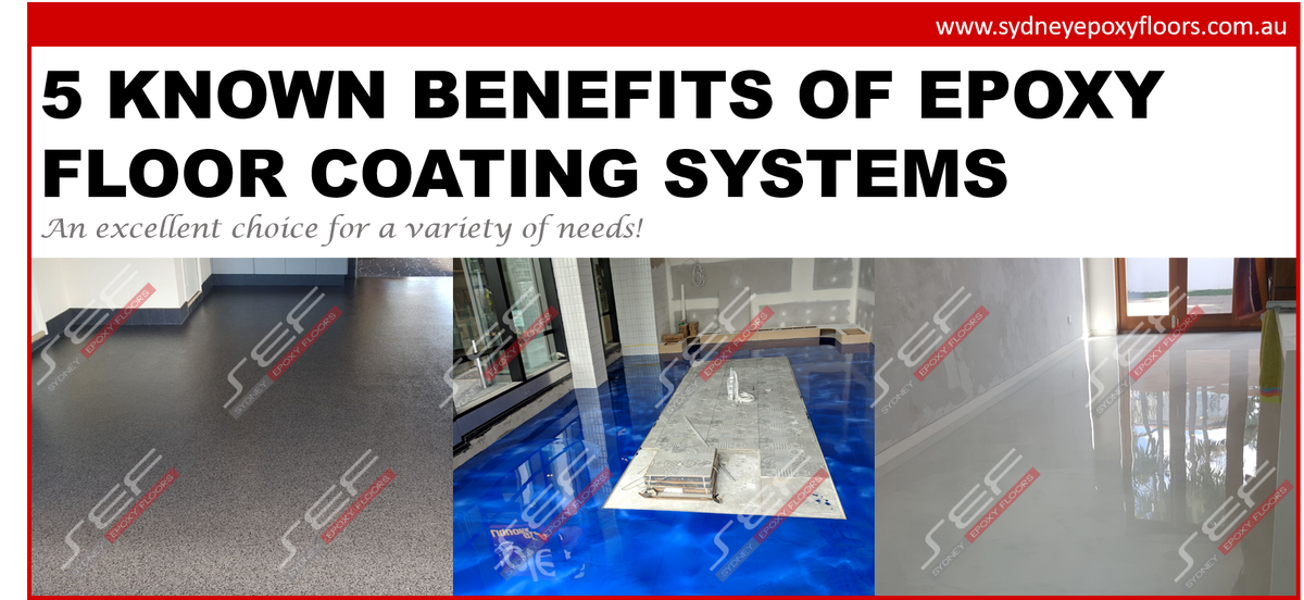 5 Known benefits of Epoxy Floor Coating Systems