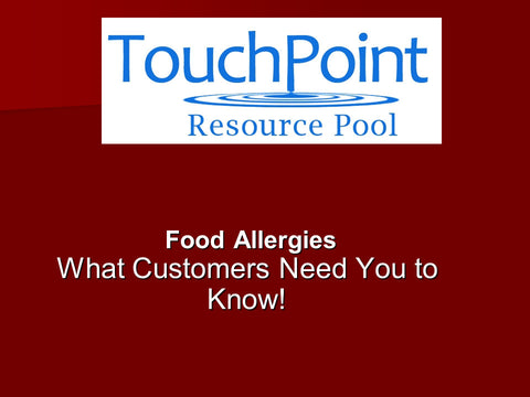 Food Allergies: What Customers Need You to Know (1 CEU)