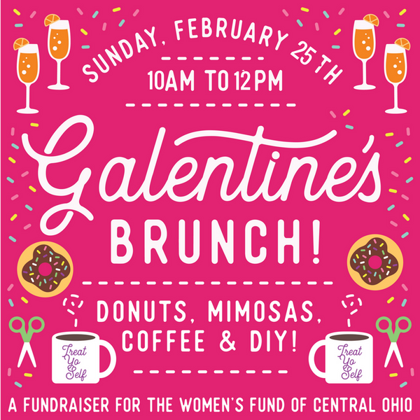3rd Annual Galentine Brunch!