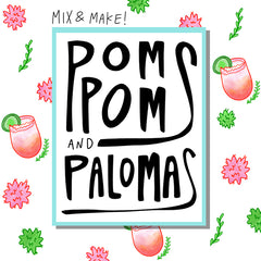 Mix and Make: Pom Poms + Palomas