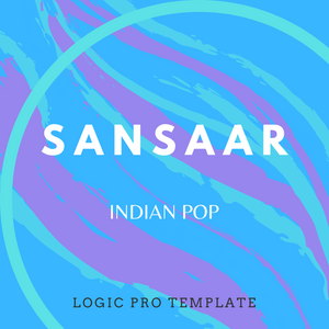 Sansaar - North Indian Pop - Logic Pro Template - Music Production Template