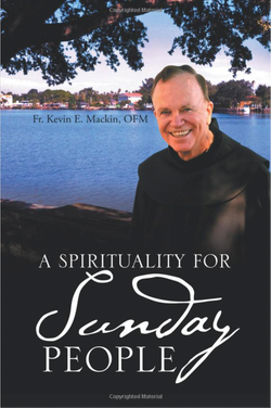 A Spirituality for Sunday People by Kevin Mackin
