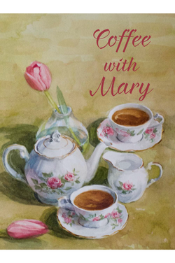 Coffee With Mary