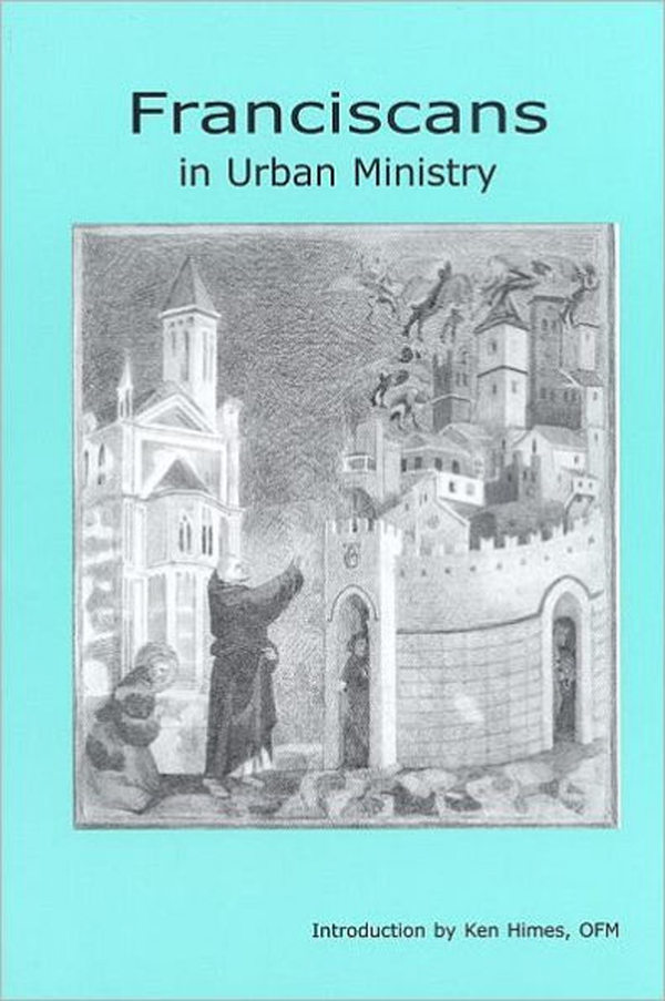 Franciscans in Urban Ministry