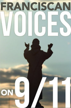 Franciscan Voices on 9/11 by Daniel P. Horan, OFM
