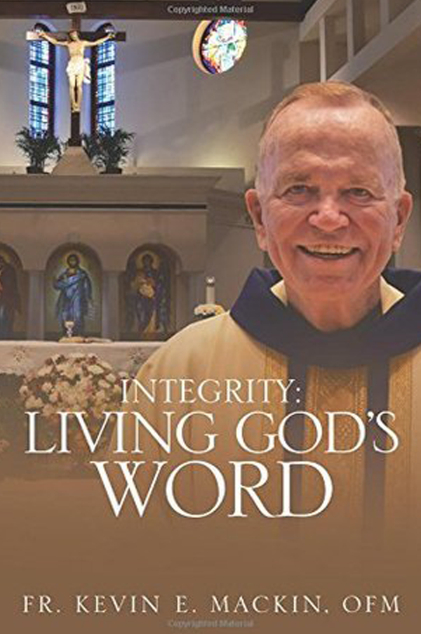 Integrity: Living God's Word by Kevin Mackin
