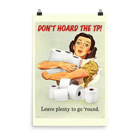 Don't Hoard The TP! by Ben Ostrower