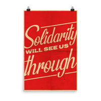 Solidarity Will See Us Through by Tyler Evans