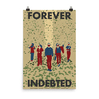 Forever Indebted by Christian Rincon