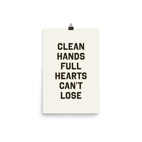 Clean Hands Full Hearts Can't Lose by Ben Ostrower