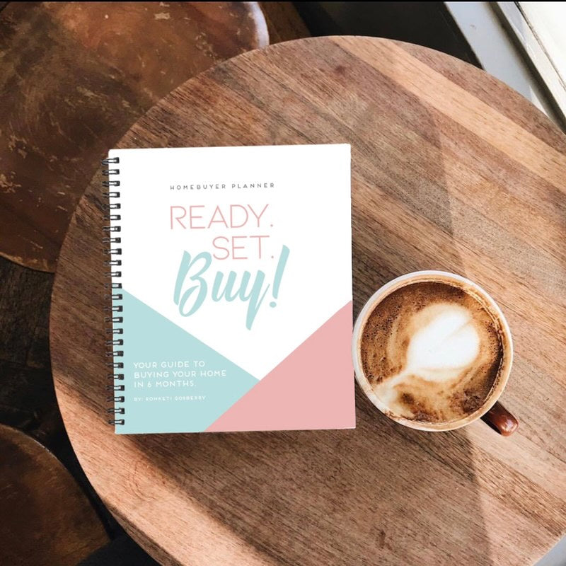 Ready, Set, Buy 6 Month Homebuyers Planner - PDF DOWNLOAD