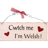 Cwtch Me I'm Welsh Hanging Sign Image