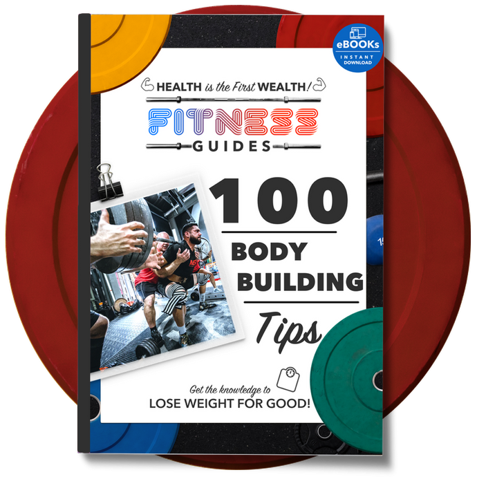 100 Bodybuilding Tips Guide eBook