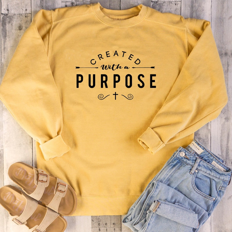 Created with A Purpose Graphic Sweatshirt