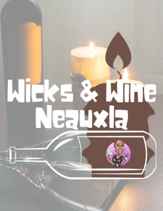 Wicks & Wine Experience