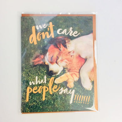 Don't Care What People Say Card - Indie Indie Bang! Bang!
