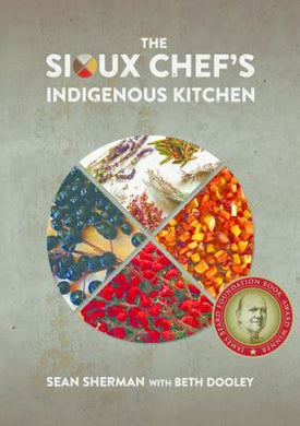 The Sioux Chef's Indigenous Kitchen - Indie Indie Bang! Bang!