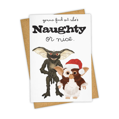 Gonna Find Out Who's Naughty With The Gremlins