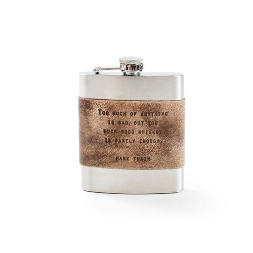Too Much Whiskey is Barely Enough Leather Metal Flask