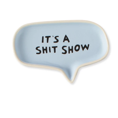 Shit Show Word Bubble Tray - Indie Indie Bang! Bang!