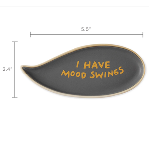 I Have Mood Swings Other Word Bubble Tray - Indie Indie Bang! Bang!