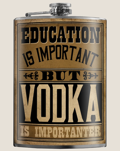 Flask - Education Is Important But Vodka - Indie Indie Bang! Bang!