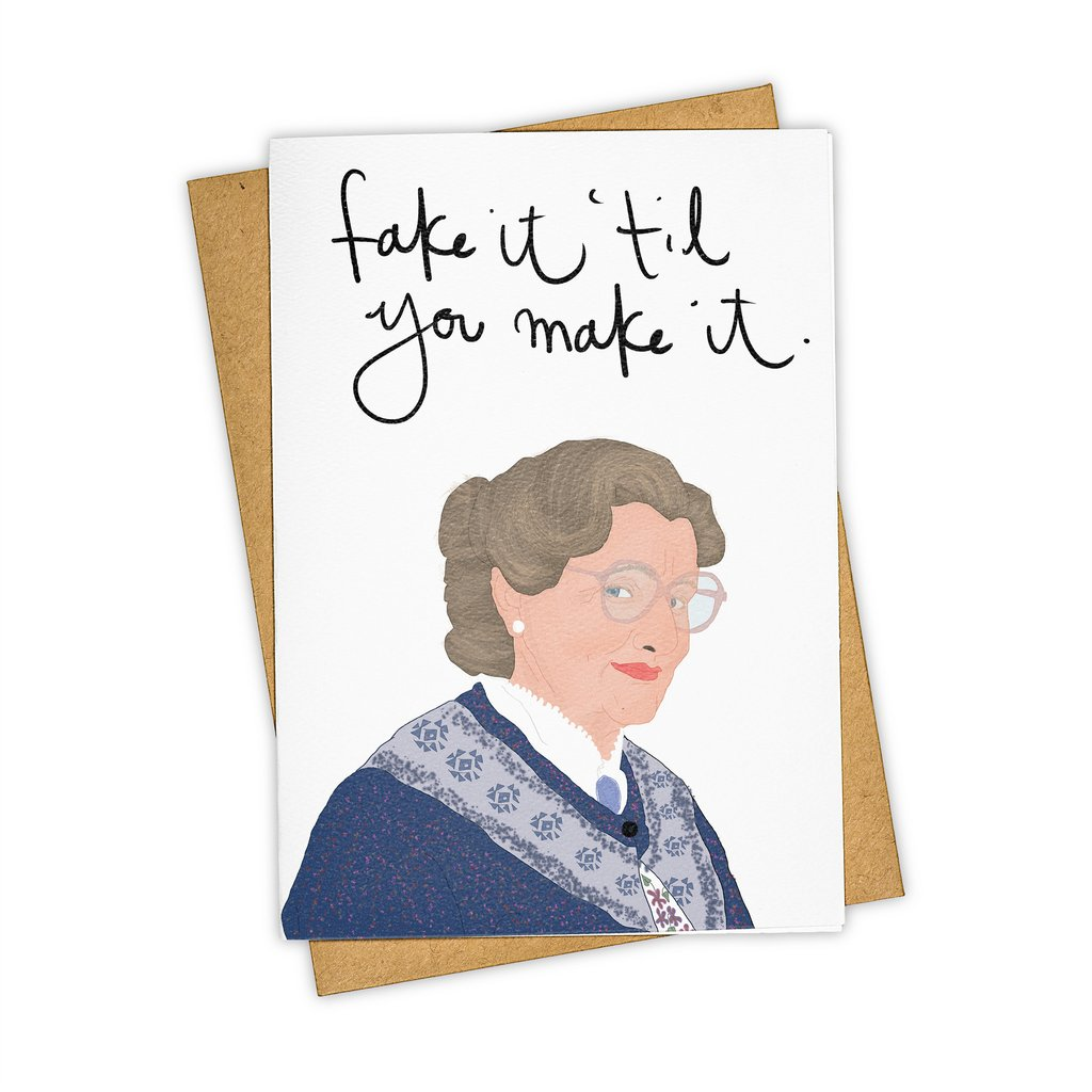 Fake it 'till You Make it Card - Indie Indie Bang! Bang!
