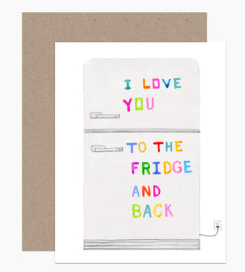 Love You to the Fridge and Back - Indie Indie Bang! Bang!